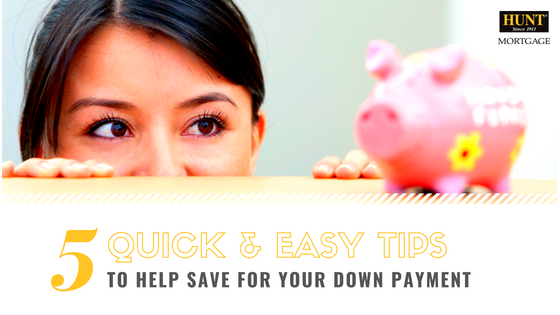 5 Quick Tips To Help You Save For Your Down Payment