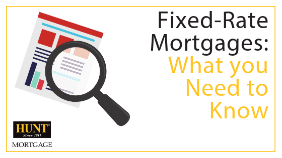 Fixed Rate Mortgages: What You Need To Know